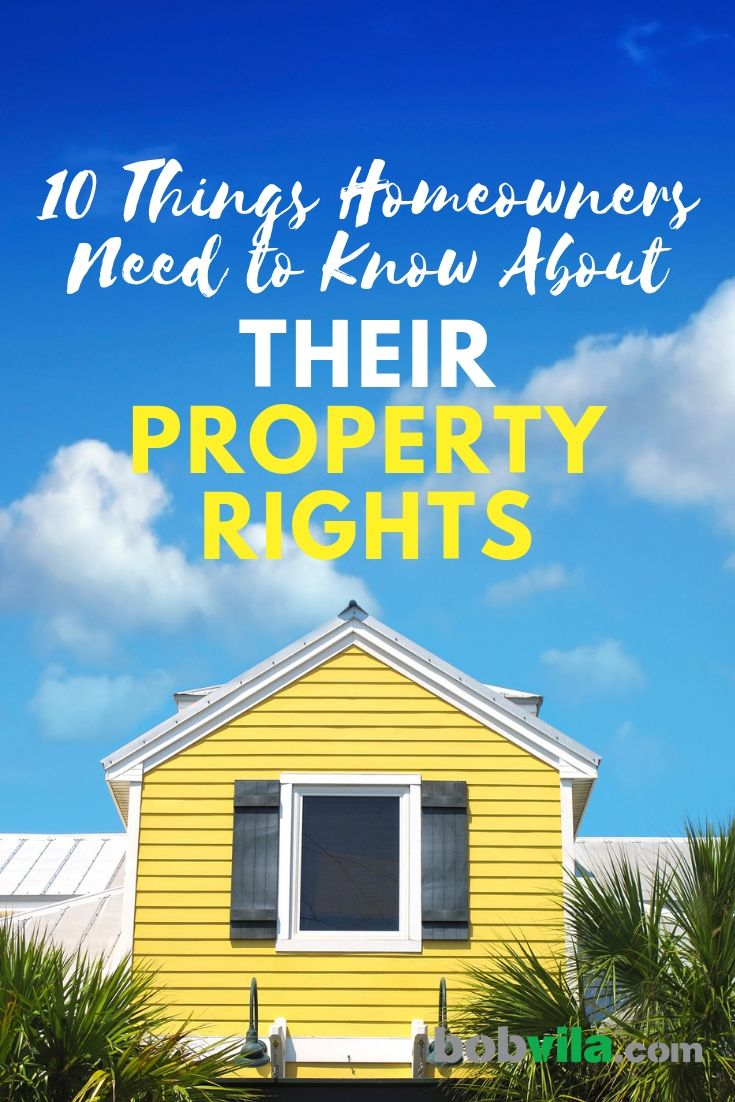 10 Things Homeowners Need To Know About Their Property Rights