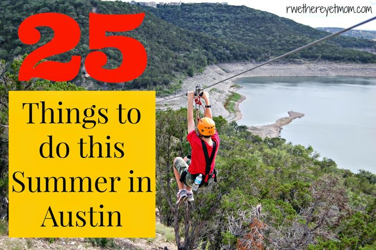 25 Things to do in Austin this Summer ~ 2014 - R We There Yet Mom? | Family Travel for Texas and beyond...