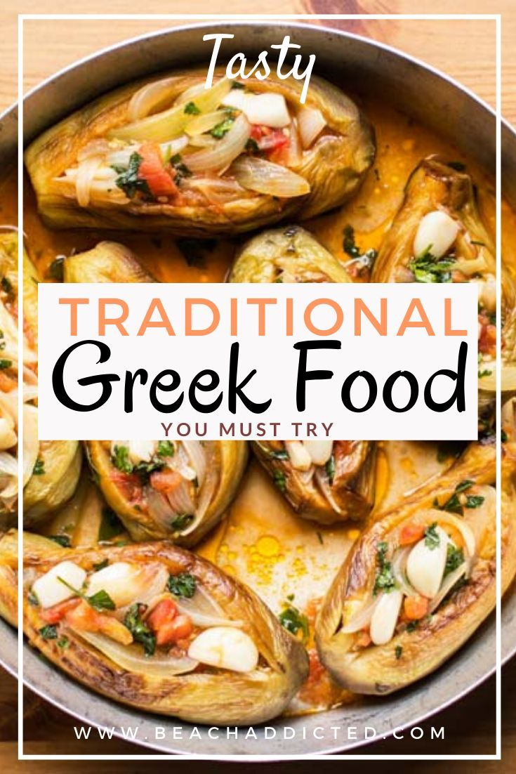Traditional Greek Food 13 Popular Greek Dishes To Try Now Greek Dishes Greek Recipes Greek Food Traditional