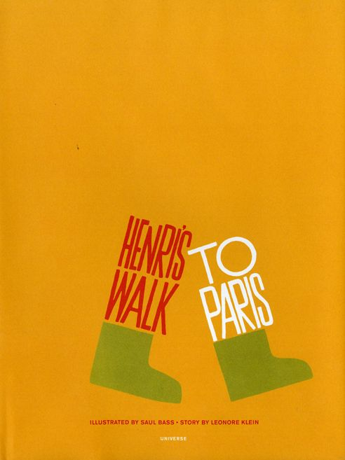 A few American mid-century modern designers made children's books. Saul Bass made one too. In fact, only one in 1962. Henri's Walk To Paris, illustrated and designed by Bass and written by Leonore Klein was forgotten for decades.