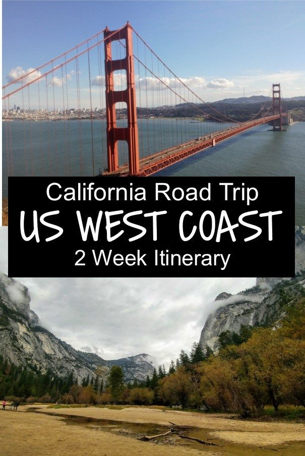 West Coast America - 2 Week Itinerary with Map and Photos ...