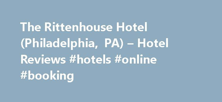 The Rittenhouse Hotel (Philadelphia, PA) – Hotel Reviews #hotels #online #booking http://hotel.remmont.com/the-rittenhouse-hotel-philadelphia-pa-hotel-reviews-hotels-online-booking/  #rittenhouse hotel # The Forbes Four Star and AAA Five Diamond award winning Rittenhouse Hotel (26 years. The Forbes Four Star and AAA Five Diamond award winning Rittenhouse Hotel (26 years consecutively) is rated one of the top hotels in the world as well as #1 hotel in Pennsylvania by Travel + Leisure. The…