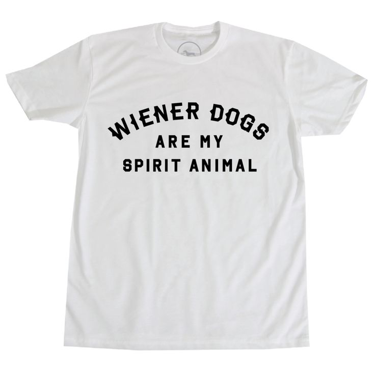 wiener dogs are my spirit animal tee | dachshund themed clothing & accessories | bean goods™