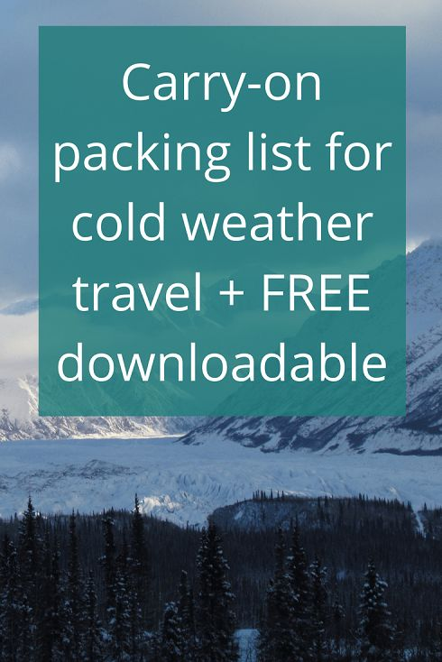 Adoration 4 Adventure's cold weather travel packing list, for both females and males, to fit into a carry-on suitcase. Plus a FREE downloadable version.