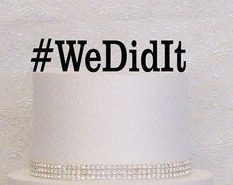 Hashtag We Did Pastel Pastel de boda del monograma del boda Topper en Negro, Oro o Plata