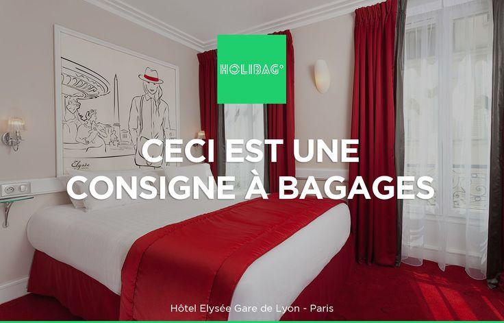 Le monde change... La consigne à bagages aussi ! Vous souhaitez déposer vos affaires à l'hôtel Elysée Gare de Lyon, à Paris ? Alors réservez vite votre consigne sur www.holibag.io ou sur notre superbe appli : apple.co/1SVxqL2