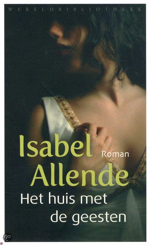 Het huis met de geesten - Isabel Allende