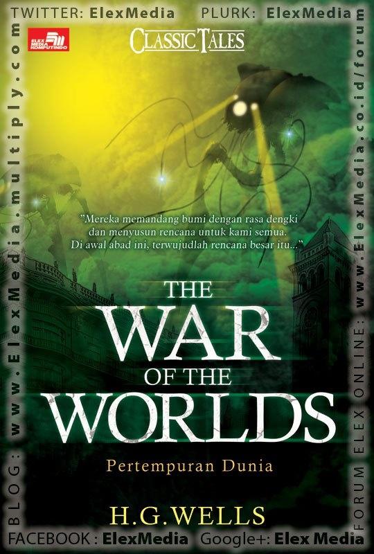 Sebuah Mahakarya H.G. Wells (penulis The Time Machine) yang mengisahkan invasi kaum makhluk asing dari Mars ke bumi kita. Buku fiksi ilmiah ini termasuk ditulis jauh mendahului zamannya!     Buku ini menginspirasi sebuah drama radio di Amerika Serikat tahun 1938, yang menimbulkan kepanikan besar hampir di semua negara bagian pada saat itu.     THE WAR OF THE WORLDS - Pertempuran Dunia ; Harga: Rp42.800 Ukuran: 13.5 X 20 Cm Terbit: 12-Sep-12