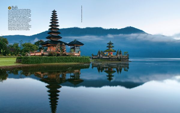 Once upon a time on an island, this grand temple Pura Ulun Danu rose from Lake Beratan like a dream.   As seen in the Wish List from the December 2009 Dream Big issue of ISLANDS magazine.