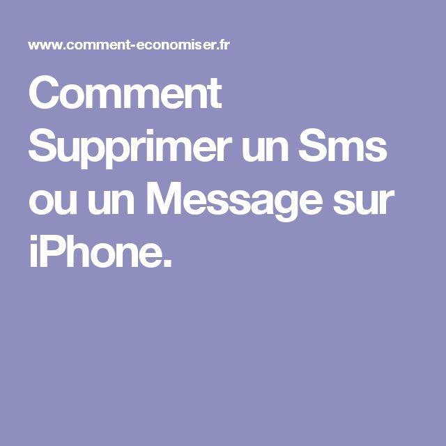 Comment Supprimer un Sms ou un Message sur iPhone.