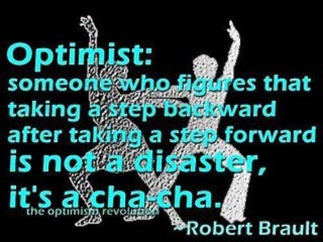 SO me! haha: Remember This, Thinking Positive, Let Dance, The Challenges, Funny, Chacha, Of The, Living, Optimism