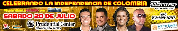 20 de Julio Prudential Center ~ New Jersey Carlos Vives, Jorge Celedon, Fonseca