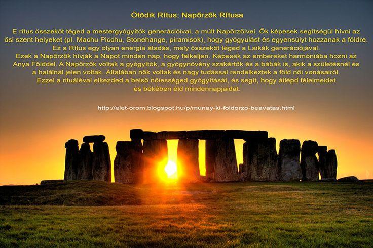 Ötödik Rítus: Napőrzők Rítusa  - mestergyógyítók generációja - ősi szent helyek (pl. Machu Picchu, Stonehange, piramisok),  - Laikák generációja - a Napőrzők hívják a Napot minden nap - a Napőrzők voltak a gyógyítók, a gyógynövény szakértők és a bábák - a napőrzők általában nők voltak és nagy tudással rendelkeztek a föld női vonásairól. - e rítus elkezdi gyógyítani a belső nőiességet  MUNAY KI, az új generáció embere >> bit.ly/1pkKWGr