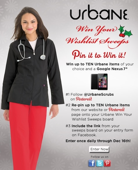 Create an Urbane Win Your Wishlist Sweeps board for a chance to win a Google Nexus 7 and up to ten Urbane Scrubs products of your choice!    #scrubs #nurse #nursing #sweeps #sweepstakes #UrbaneScrubs @UrbaneScrubs