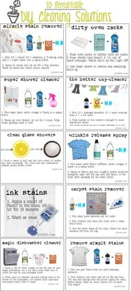 10 remarkable diy cleaning solutions: miracle stain remover; oven rack cleaner; shower cleaner; a better oxy-cleaner; glass shower cleaner; wrinkle release spray; ink stain remover; carpet stain remover; magic dishwasher cleaner; armpit stain remover