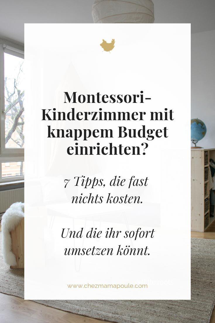 Montessori Kinderzimmer einrichten TROTZ knappem Budget? 7 Einrichtungs-Tipps, die fast nichts kosten. – Kind