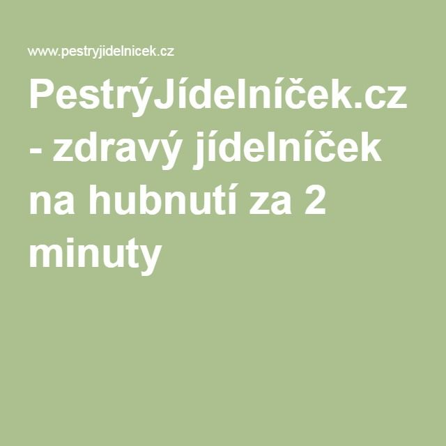 PestrýJídelníček.cz - zdravý jídelníček na hubnutí za 2 minuty