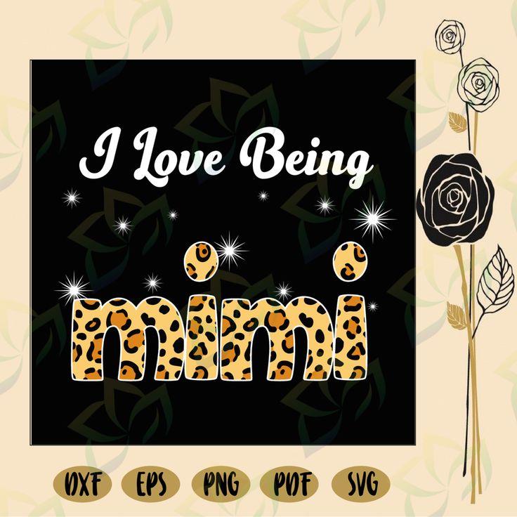 Download I love being mimi, mimi svg, mimi gift, mimi life, mimi ...