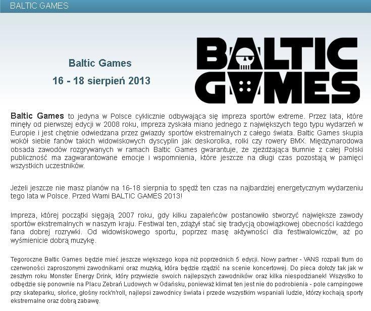 Baltic Games 16 - 18 sierpień 2013. Więcej informacji na stronie http://www.gdansk4u.pl/baltic-games