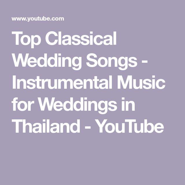 Instrumental Wedding Ceremony Songs: Top Classical Wedding Songs