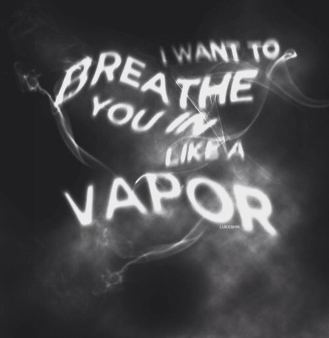Vapor - 5 seconds of summer. I love this song and the whole album in general, it's incredible. If you haven't already, you should listen to it.