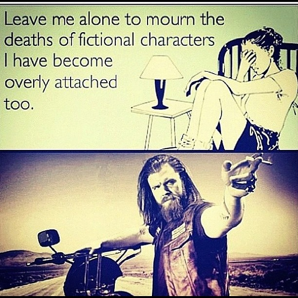Seriously people.  I love my fictional characters better than real people.  #opie #soa #fangirl