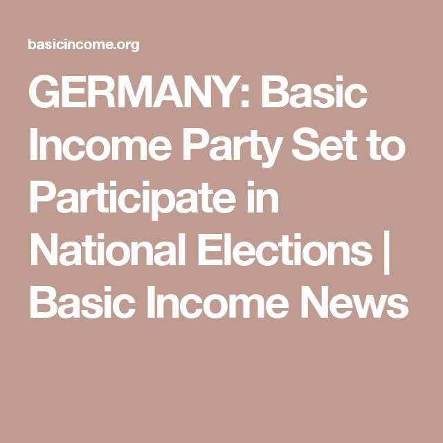 GERMANY: Basic Income Party Set to Participate in National Elections | Basic Income News