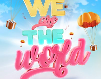 """Check out new work on my @Behance portfolio: """"Type 3D - We are the world"""" http://be.net/gallery/54222975/Type-3D-We-are-the-world"""