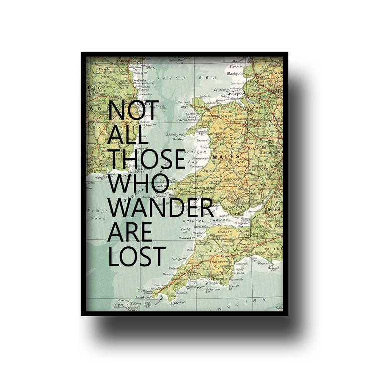 vintage map atlas book page quote typography art print poster not all those who wander are lost by Printpressfmt on Etsy https://www.etsy.com/listing/89013607/vintage-map-atlas-book-page-quote