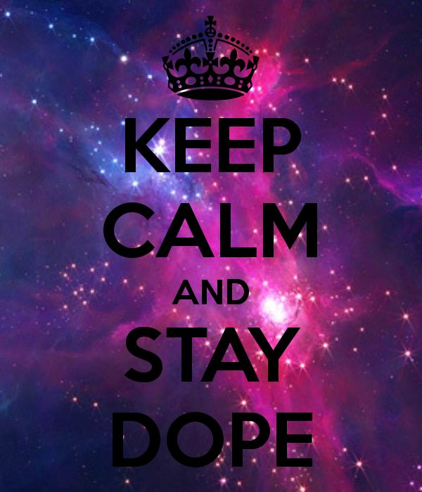 StayDope Lol Calm QuotesTrue QuotesWallpaper PicturesRandom PicturesKeep CalmGirly GirlCalmingBackgroundsKawaii