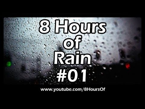 8 HOURS OF SLEEP SOUNDS: Best Long Relaxing RAIN SOUNDS For Sleep, Relaxation, Meditation, Yoga #01