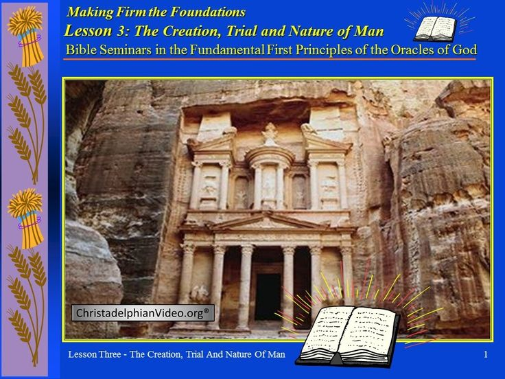 The Creation, Trial & Nature of Man - Class 3 - 1st Principles