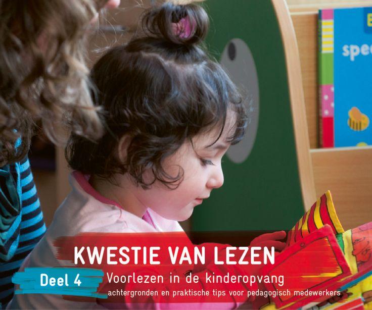 Kwestie van Lezen. Deel 4. Voorlezen in de kinderopvang