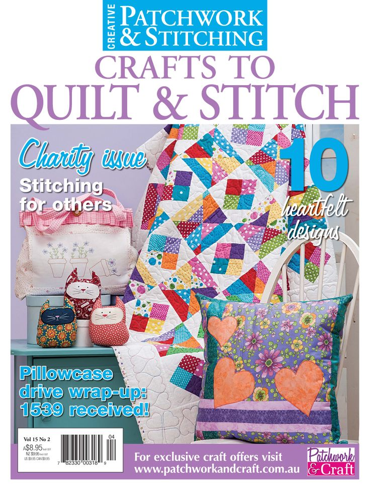 Patchwork & Stitching Magazine - Volume 15 No. 2. The go-to magazine for budding patchwork enthusiasts looking to expand their skills and learn new techniques!