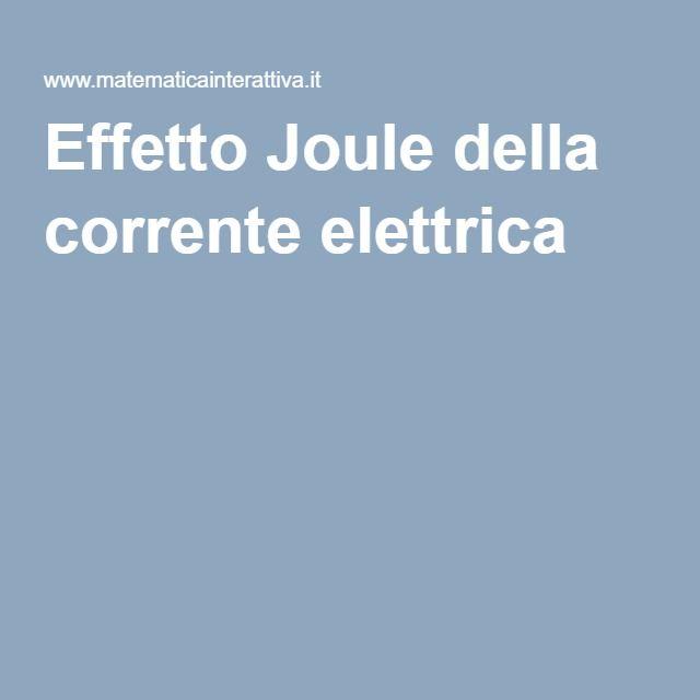 Effetto Joule della corrente elettrica