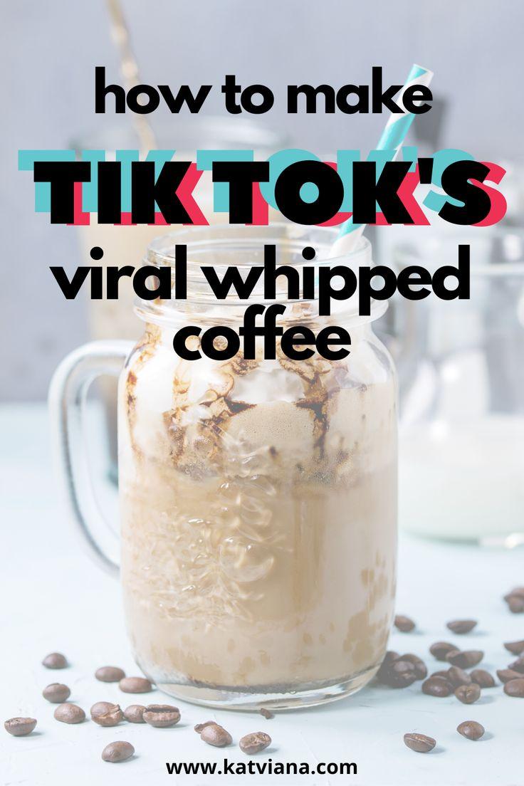 How to make tik toks viral whipped coffee kat viana