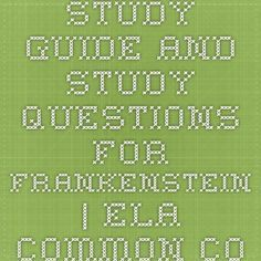 Study Guide and Study Questions for Frankenstein | ELA Common Core Lesson Plans