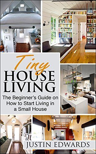 FREE! At the time of posting. (1/28/2014) Tiny House Living: The Beginner's Guide On How To Start Living In A Small House by justin Edwards, http://www.amazon.com/dp/B00SK6OE62/ref=cm_sw_r_pi_dp_QfsYub0XVBHH3