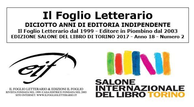 EDIZIONI IL FOGLIO dal 18 al 22 maggio – Salone Internazionale del Libro di Torino – Padiglione CARTACANTA PAD 3 – spazi S51 – R52