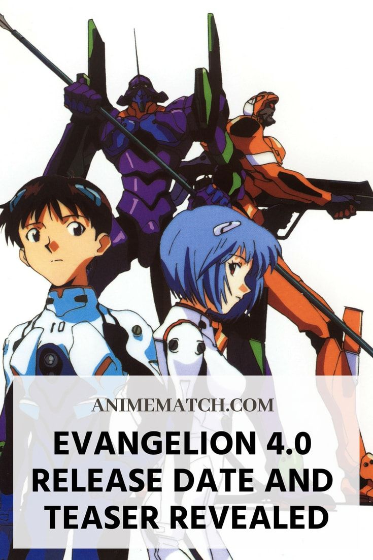 The evangelion 3 0 1 0 aka evangelion 4 0 release date was officially announced in july finally giving the fans something to look forward to anime
