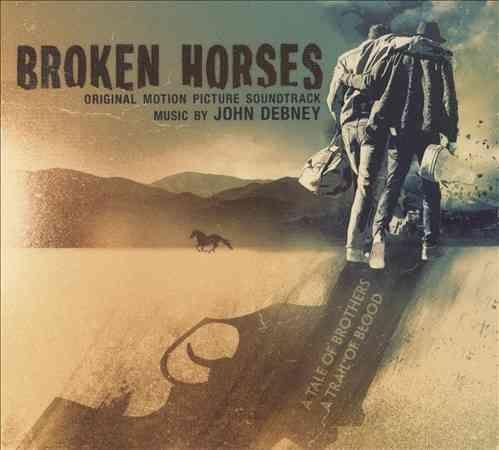 John Debney - Broken Horses