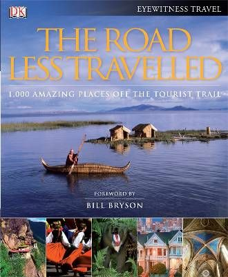 Travel DK Guides – Win A Copy Of The Road Less Travelled!