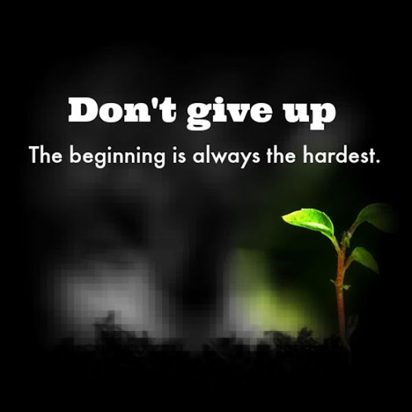 Do not give up #quotes