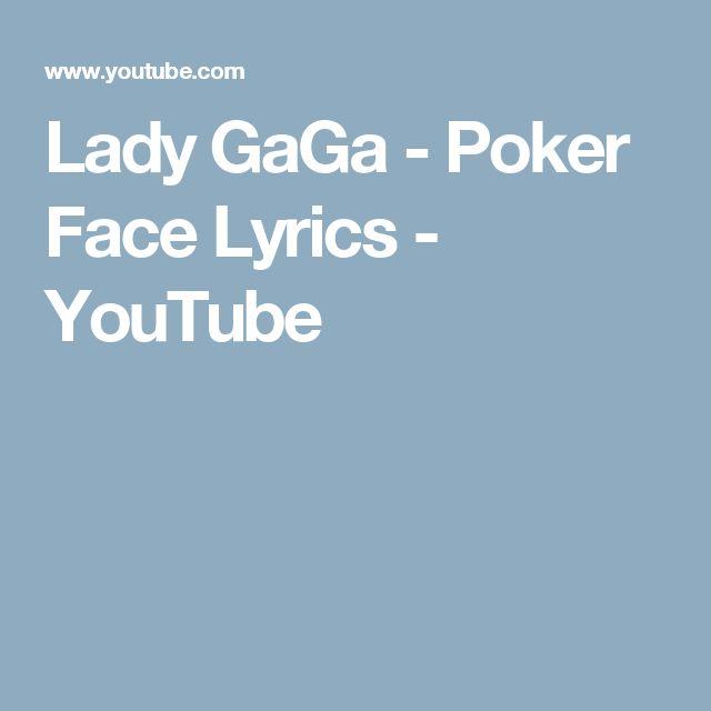 Lady GaGa - Poker Face Lyrics - YouTube