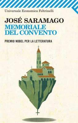 """""""Memoriale del convento"""" di Josè Saramago, tra sogno e desiderio @feltrinellied"""