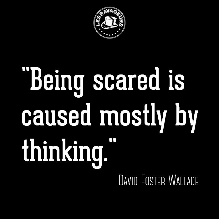 Ravageurs think. | David Foster Wallace