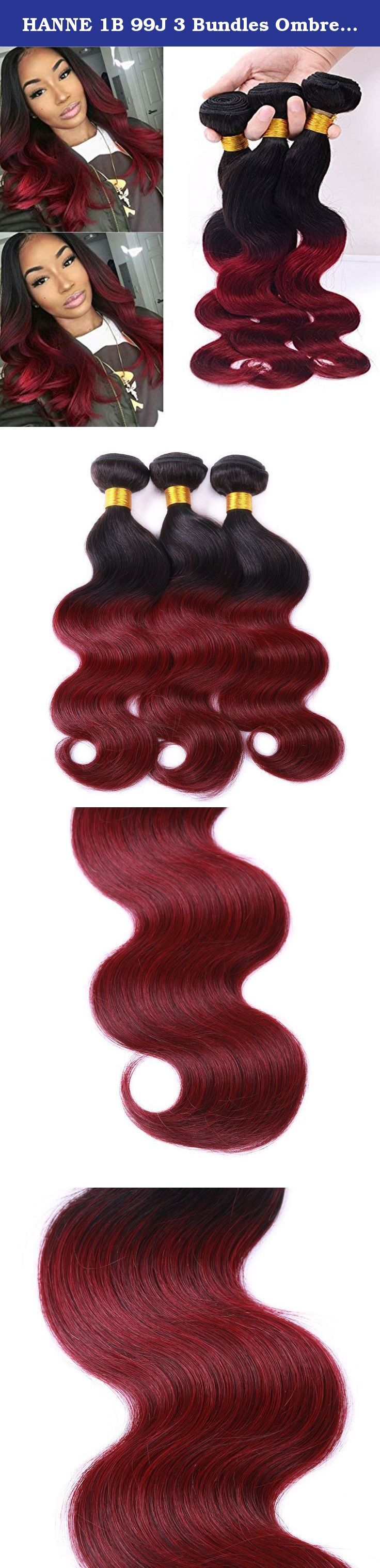 "HANNE 1B 99J 3 Bundles Ombre Hair Body Wave Brazilian Virgin Hair 1B Burgundy Bundles (10""+12""+14""). Hair Feature: ★Hair Material: 100% Unprocessed Virgin Hair, Brazilian Human Hair ★Material Grade: 7A Grade Virgin Brazilian Hair ★Hair Style: Brazilian Body Wave Hair, Can be Straightened and Permed ★Hair Color: 1B Burgundy, Can be Dyed to Darker Color ★Hair Length: Mix Length Can be Chose ★Hair Weight: 100±5g/pc Human Hair Bundles ★Hair Weft: Strong Double Weft Shedding Free, 7A Virgin…"
