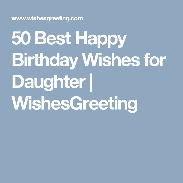 Best 25+ Birthday Wishes For Daughter Ideas On Pinterest