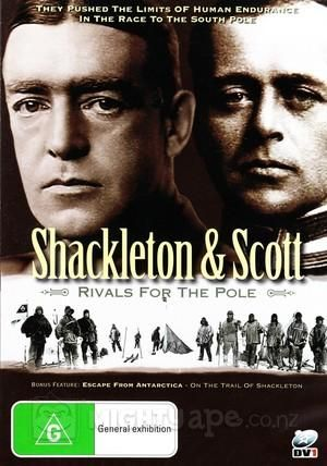 Shackleton & Scott - Rivals for the Pole