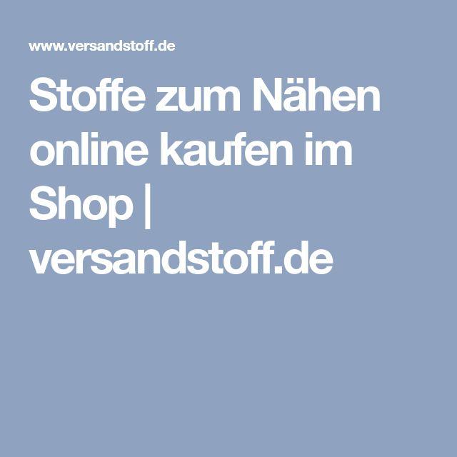 Stoffe zum Nähen online kaufen im Shop | versandstoff.de